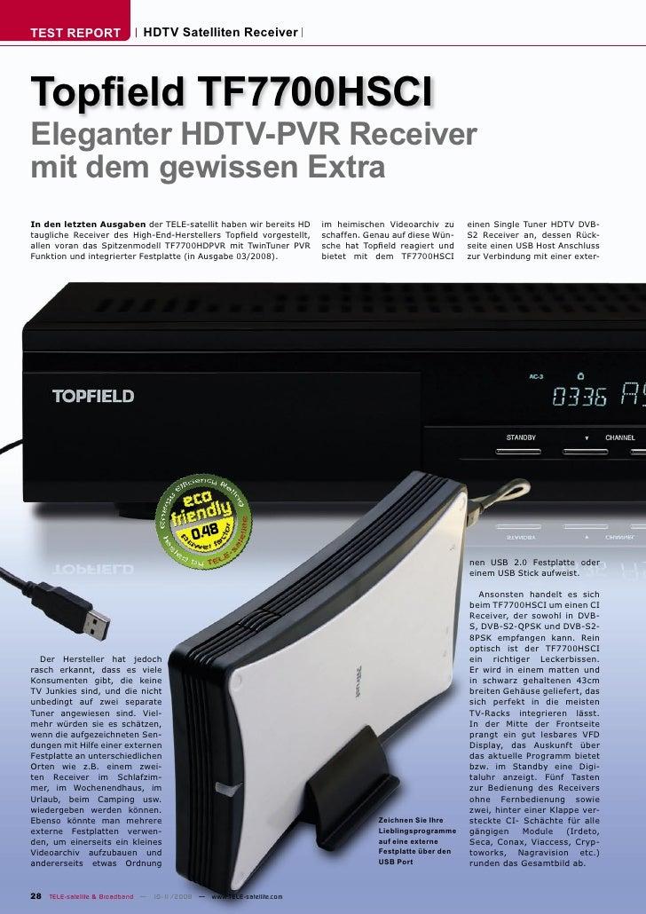 TEST REPORT                  HDTV Satelliten Receiver     Topfield TF7700HSCI Eleganter HDTV-PVR Receiver mit dem gewissen ...
