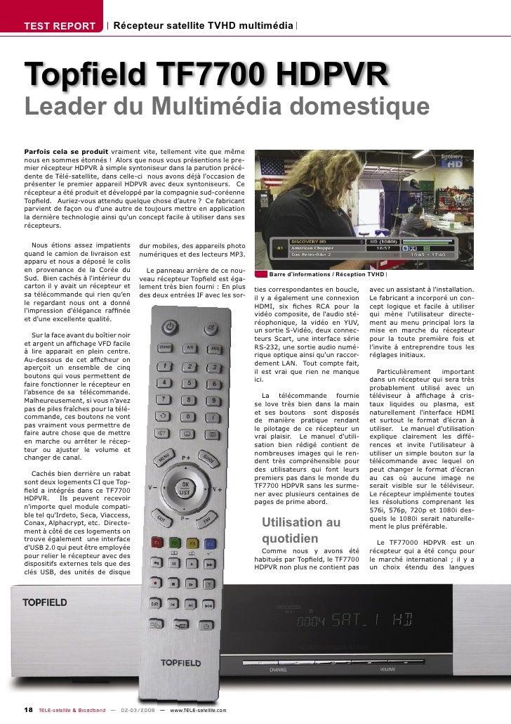 TEST REPORT                   Récepteur satellite TVHD multimédia     Topfield TF7700 HDPVR Leader du Multimédia domestique...