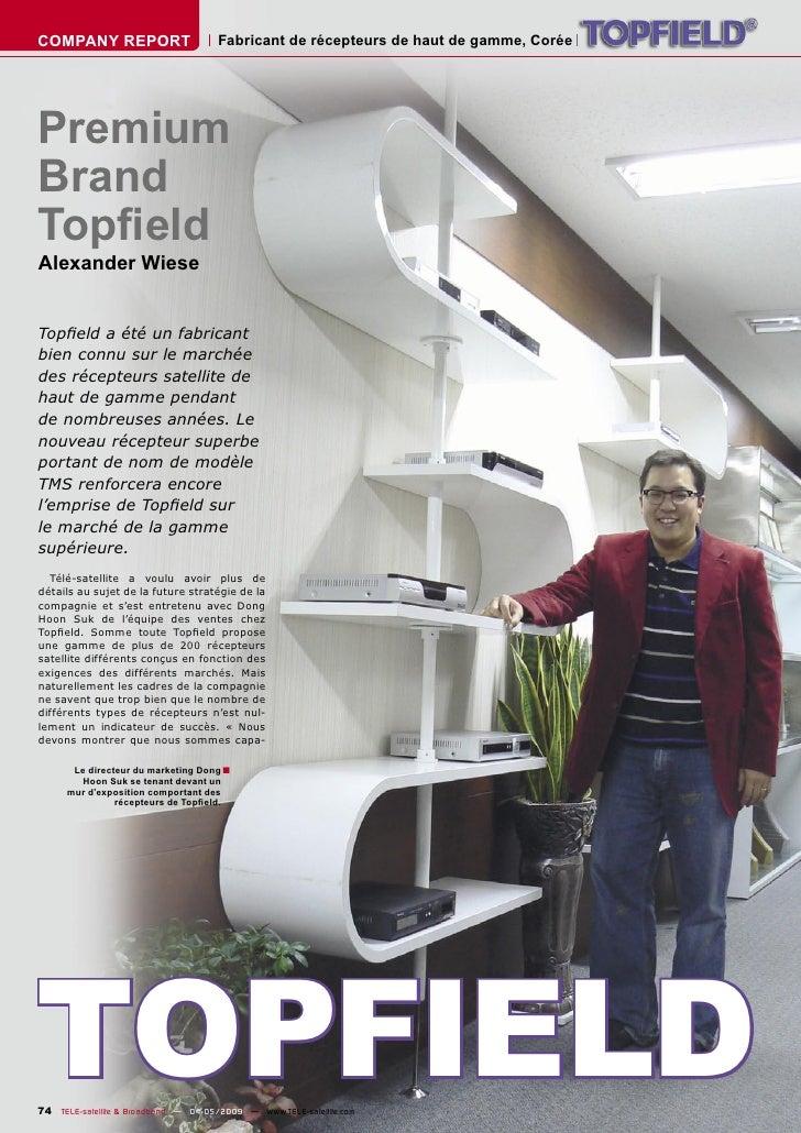 COMPANY REPORT                        Fabricant de récepteurs de haut de gamme, Corée     Premium Brand Topfield Alexander ...