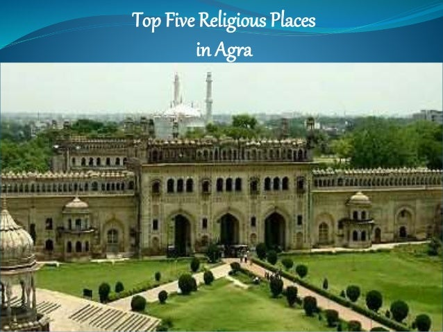 Top Five Religious Places In Agra Day Tours Agra