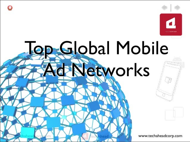 Top Global MobileAd Networks