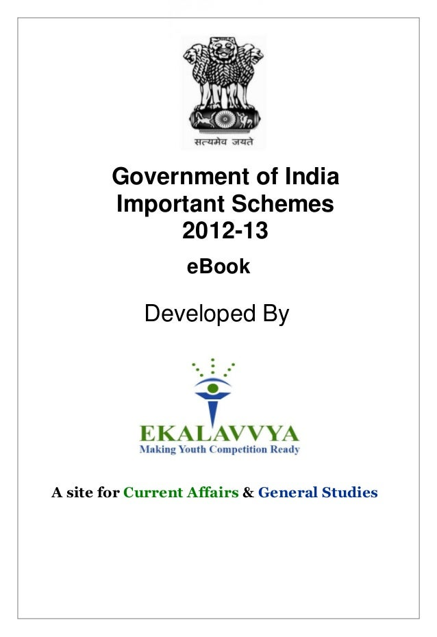 Government of India        Important Schemes             2012-13                  eBook            Developed ByA site for ...