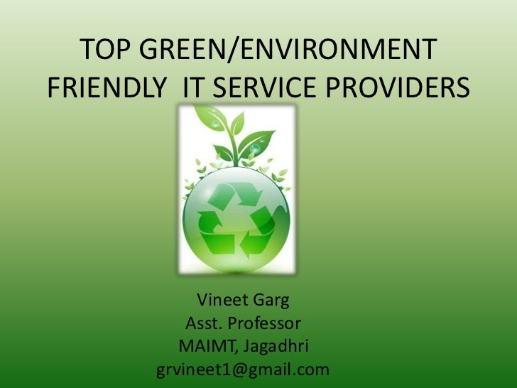 TOP GREEN/ENVIRONMENT FRIENDLY  IT SERVICE PROVIDERS