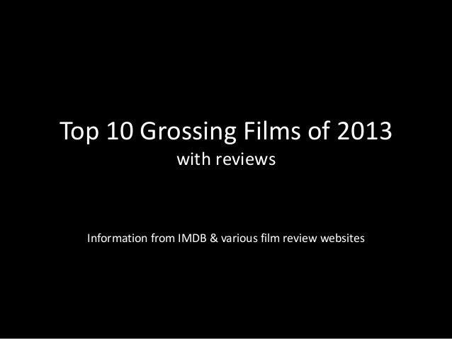 Top 10 Grossing Films of 2013