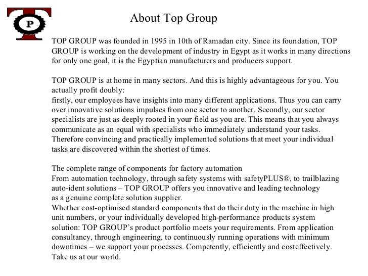 About Top Group  TOP GROUP was founded in 1995 in 10th of Ramadan city. Since its foundation, TOP GROUP is working on the ...