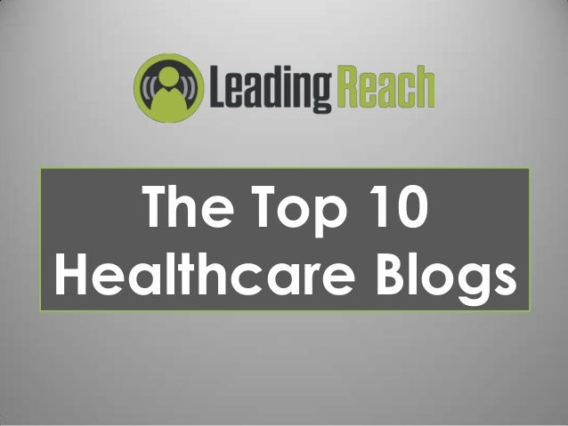 The Top 10 Healthcare Blogs