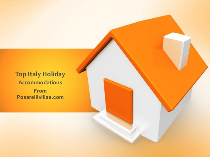 Top Italy Holiday Accommodations      FromPosarellivillas.com