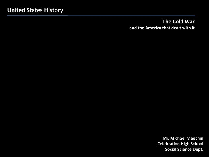 United States History                                          The Cold War                         and the America that d...