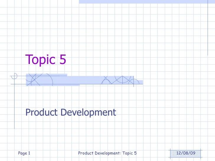 Topic 5 Product Development