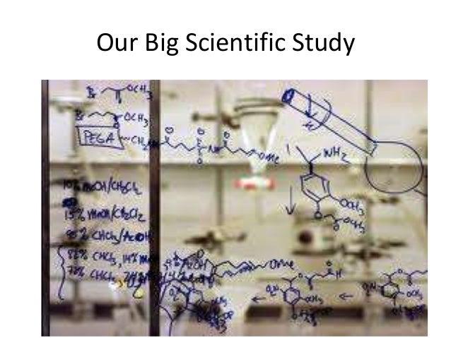 Our Big Scientific Study