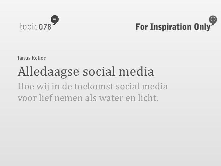 Topic078: toekomst van social media
