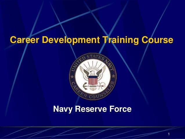 Career Development Training Course Navy Reserve Force 1