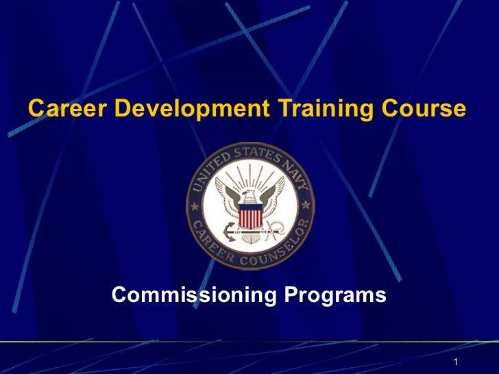 Career Development Training Course      Commissioning Programs                                1
