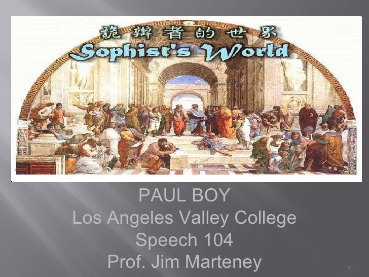 PAUL BOY Los Angeles Valley College Speech 104 Prof. Jim Marteney