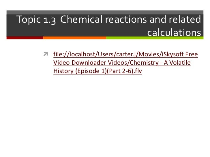 Topic 1.3 chemical reactions and related calculations