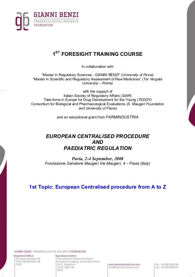 """1ST FORESIGHT TRAINING COURSE In collaboration with """"Master in Regulatory Sciences - GIANNI BENZI"""" (University of Pavia) """"..."""