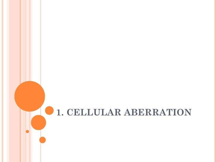 Topic 1 Cellular Abberation