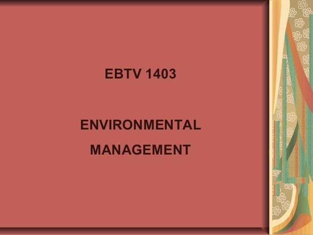 EBTV 1403 ENVIRONMENTAL MANAGEMENT