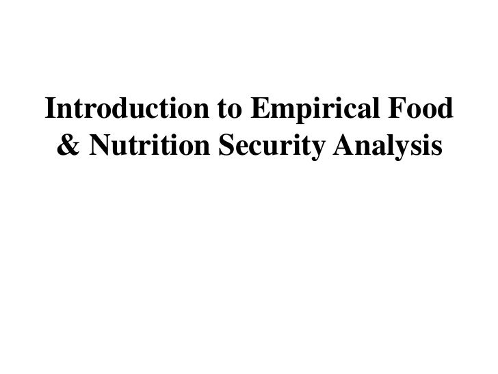 Introduction to Empirical Food & Nutrition Security Analysis
