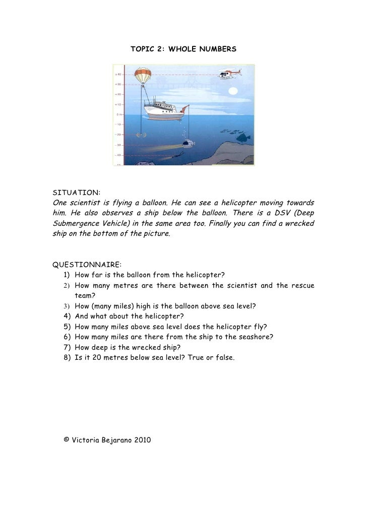 TOPIC 2: WHOLE NUMBERS     SITUATION: One scientist is flying a balloon. He can see a helicopter moving towards him. He al...