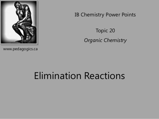 Topic 20 3    elimination reactions