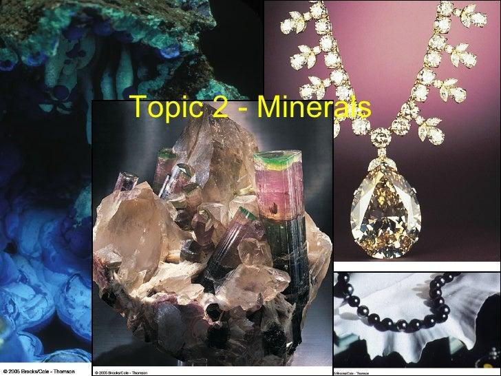 Topic 2 - Minerals