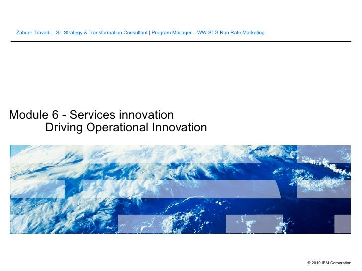 Module 6 - Services innovation Driving Operational Innovation