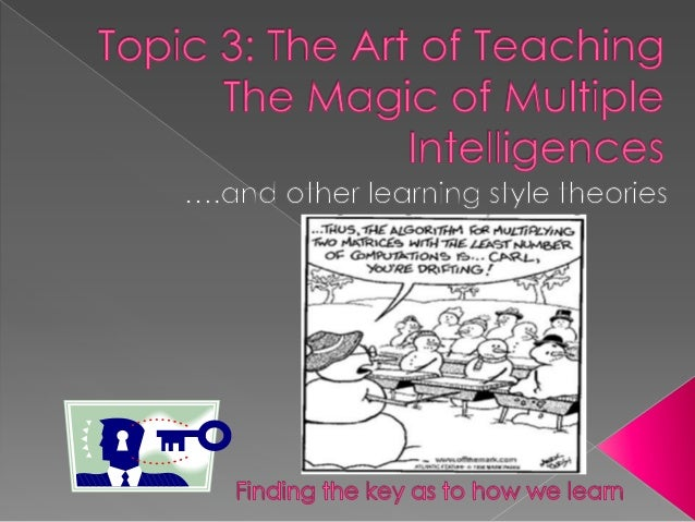 Topic 3b: Approaches to Learning