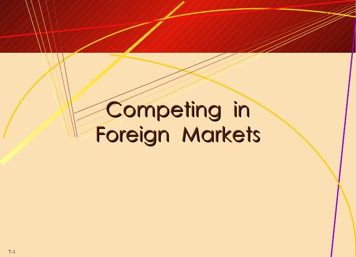 Topic4 Foreign Mkts