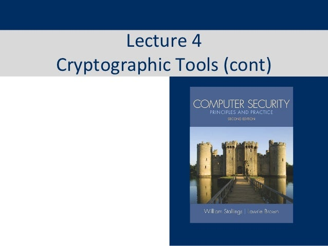 Lecture 4Cryptographic Tools (cont)