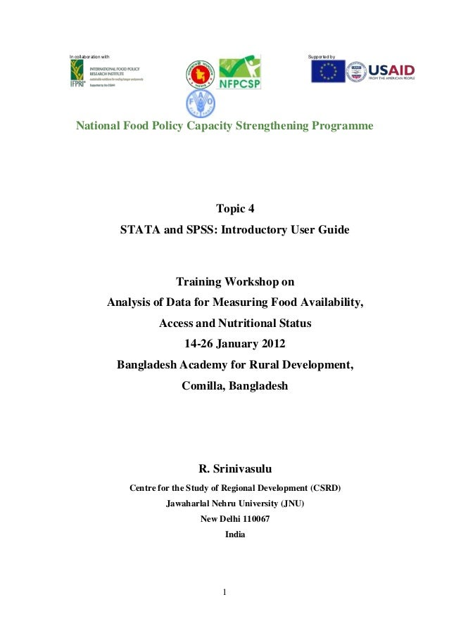 1 In collaboration with Supported by National Food Policy Capacity Strengthening Programme Topic 4 STATA and SPSS: Introdu...