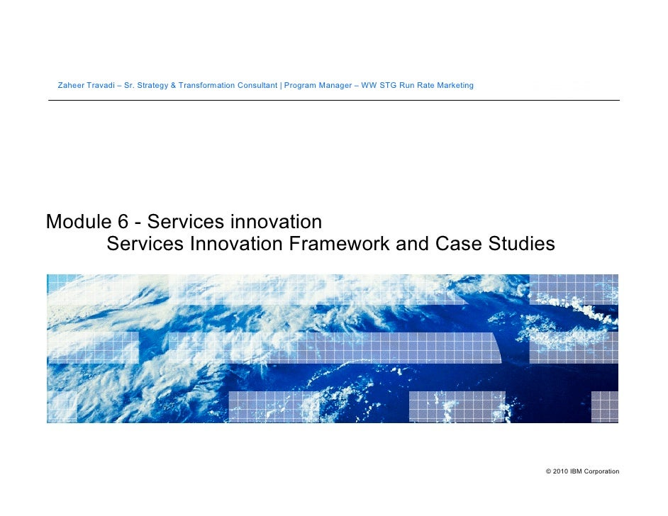 Topic 5   Services Innovation Framework