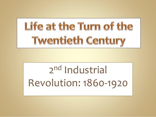 2nd Industrial Revolution: 1860-1920