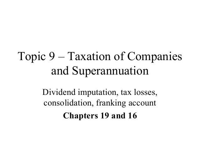 Taxation of Companies and Superannuation