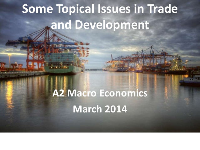 Topical Issues in Trade and Development