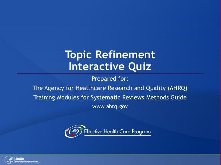Topic Refinement Quiz