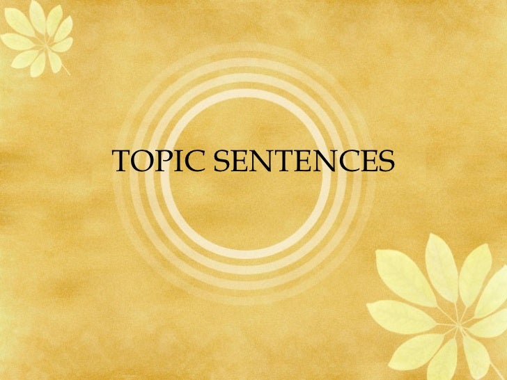 Topic sentences by zeeshan arshad