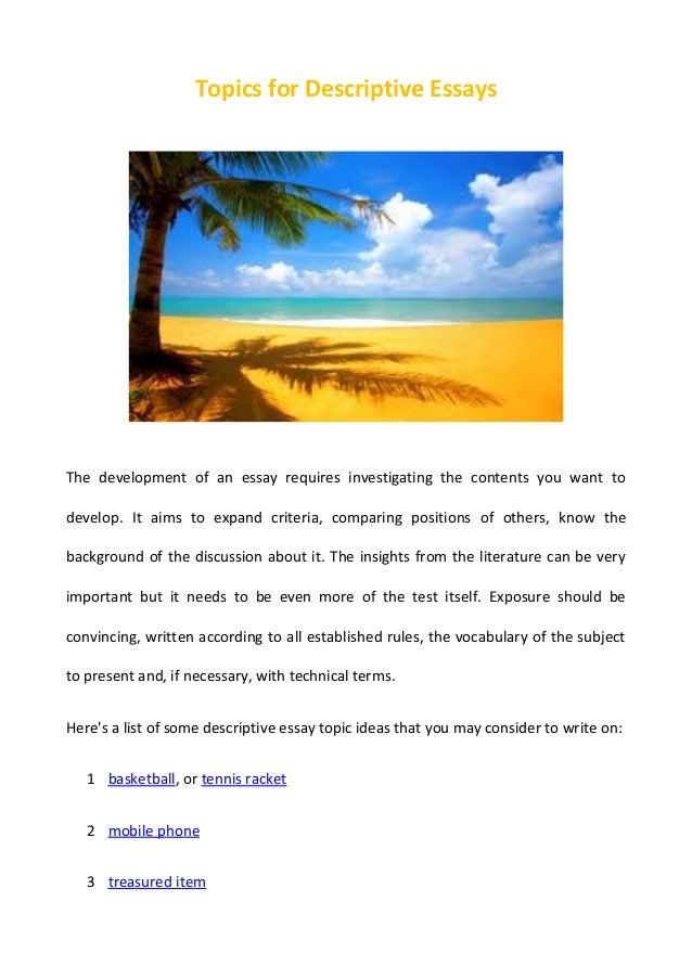 Topics For Descriptive Essay Writing
