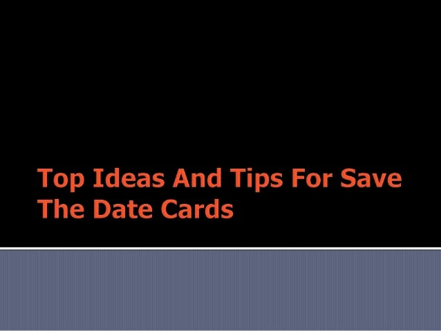 Top Ideas and Tips for Save the Date Cards