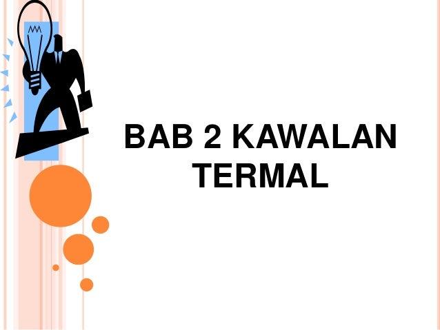 BAB 2 KAWALAN TERMAL