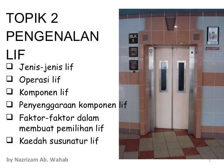 Topik 2 pengenalan lift
