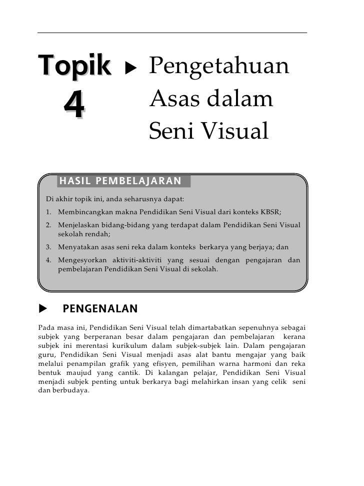 Topik 4 pengetahuan asas dalam seni visual