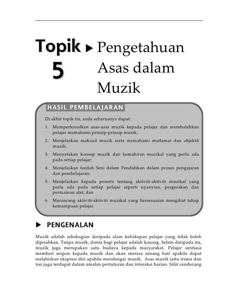 Topik Pengetahuan       5                     Asasdalam                             Muzik     HASIL PEMBELAJARAN    Di...