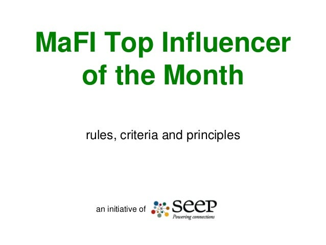 MaFI Top Influencer of the Month rules, criteria and principles  an initiative of