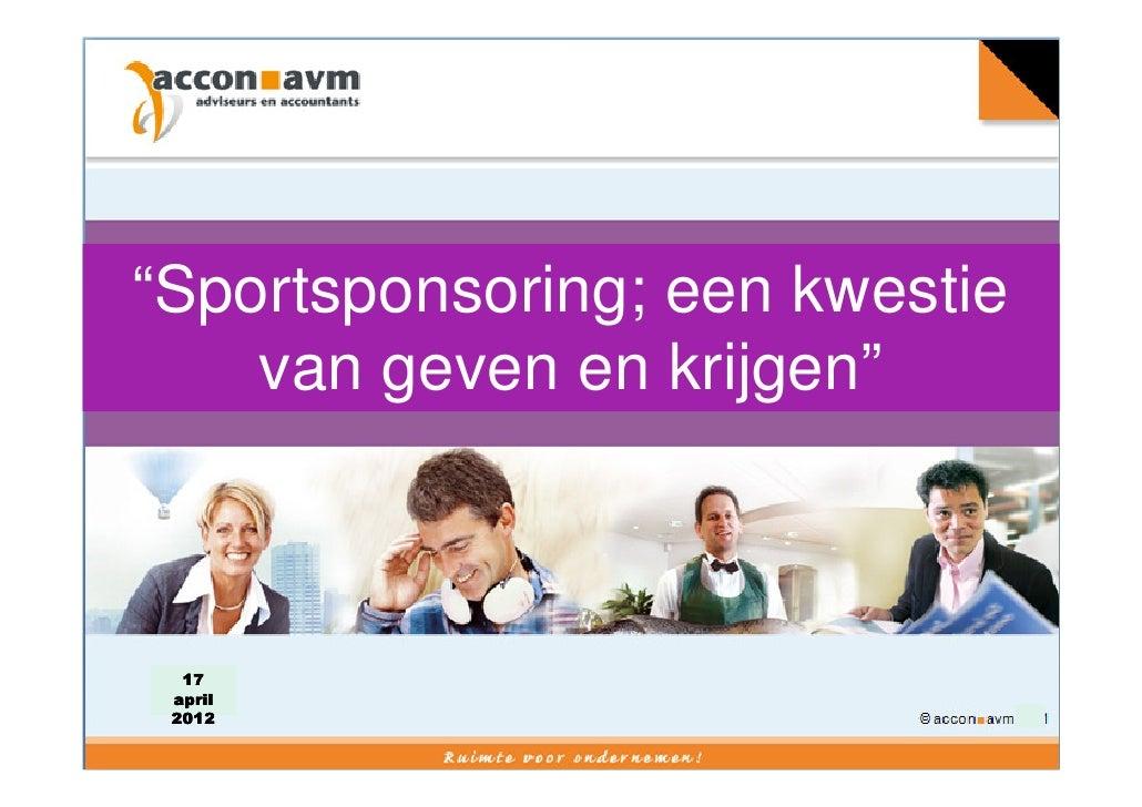 """Bussinessborrel                Roda JC""""Sportsponsoring; een kwestie    van geven en krijgen""""   17 2008  april Versie 11 20..."""