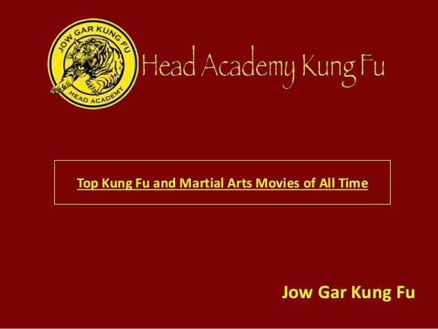 Top Kung Fu and Martial Arts Movies of All Time Jow Gar Kung Fu