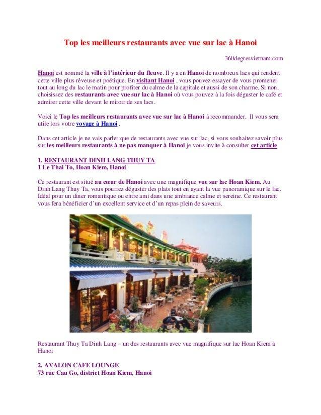 Top les meilleurs restaurants avec vue sur lac à Hanoi 360degresvietnam.com Hanoi est nommé la ville à l'intérieur du fleu...
