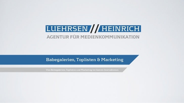 Babegalerien, Toplisten & MarketingVon Babegalerien, Toplisten und Marketing im Games-Journalismus