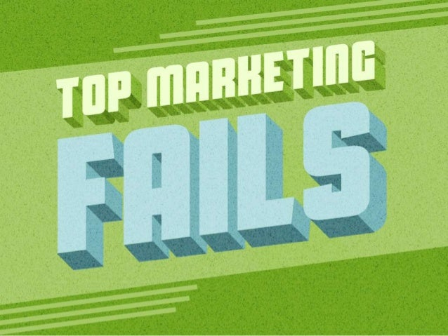 Top Marketing Fails