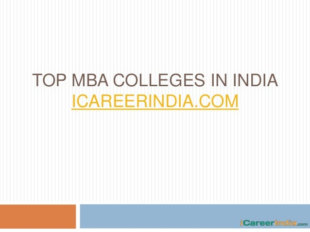 TOP MBA COLLEGES IN INDIA ICAREERINDIA.COM